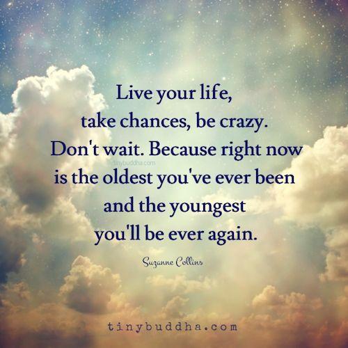 زندگیت را زندگی کن!